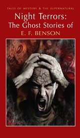 Night terrors the ghost stories of E.F. Benson cover image