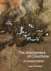 The Strangeness of Columbine
