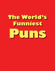 The World's Funniest Puns