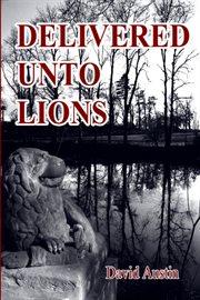 Delivered Onto Lions