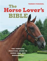 The Horse Lover's Bible
