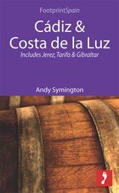 Cádiz & Costa De La Luz