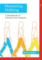 Measuring walking a handbook of clinical gait analysis cover image
