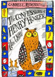 The Confessions of Henry Hooter the Third