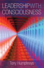Leadership with consciousness cover image