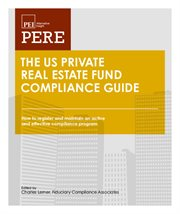 The Us Private Real Estate Fund Compliance Guide