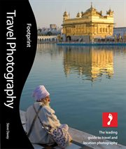 Travel photography for ipad. The leading guide to travel and location photography cover image