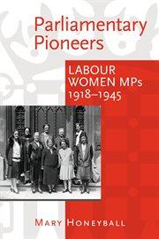 Parliamentary Pioneers