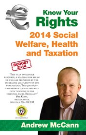 Know your Rights: 2014 Social Welfare, Health and Taxation