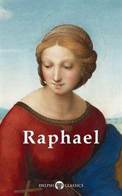 Complete Works of Raphael