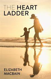 The Heart Ladder