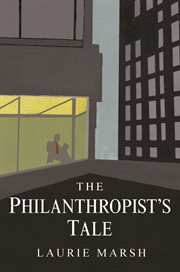 The Philanthropist's Tale