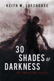 30 Shades of Darkness