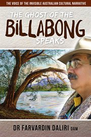 The Ghost Of The Billabong Speaks