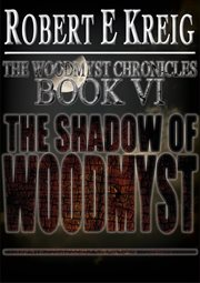 The Shadow of Woodmyst