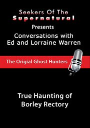 True Haunting of Borley Rectory