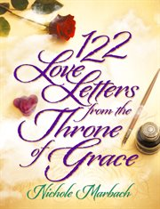 122 Love Letters From the Throne of Grace