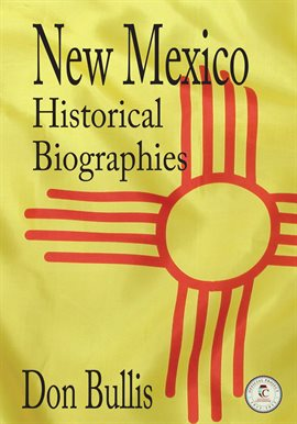 Cover image for New Mexico Historical Biographies