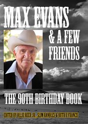 Max Evans & A Few Friends