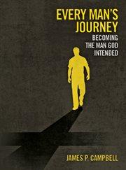 Every Man's Journey