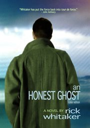 An honest ghost: a novel cover image