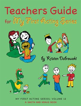 Cover image for Teacher's Guide for My First Acting Series
