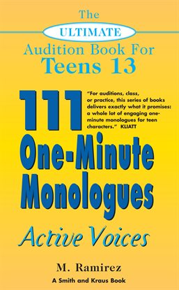 Cover image for The Ultimate Audition Book for Teens, Volume 13