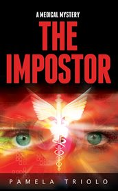 The impostor: a medical mystery cover image