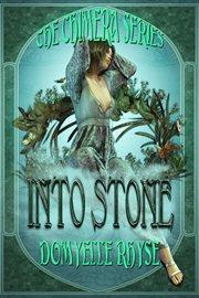 Into Stone