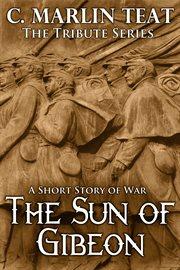 The Sun of Gibeon