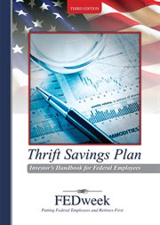 The Thrift Savings Plan Investor's Handbook for Federal Employees