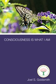 Consciousness is what I am cover image