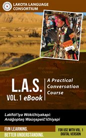 L.a.s.: A Practical Conversation Course, Vol. 1