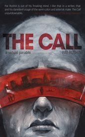 The call: a virtual parable cover image