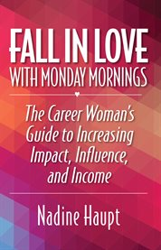 Fall in Love With Monday Mornings