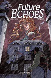 Future echoes part 3: conjunctio: (union). Issue 3 cover image