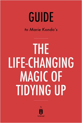 Cover image for The Life-Changing Magic of Tidying Up: by Marie Kondo | A 15-minute Key Takeaways & Analysis