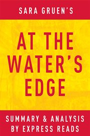 At the Water's Edge by Sara Gruen's