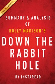 Summary & Analysis of Holly Madison's Down the Rabbit Hole