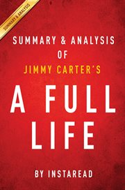 Summary & Analysis of Jimmy Carter's A Full Life