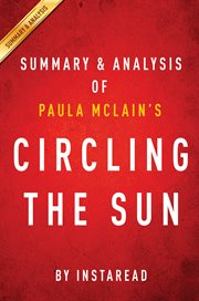 Circling the Sun: by Paula Mclain | Summary & Analysis