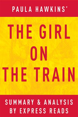 Cover image for The Girl on the Train: A Novel by Paula Hawkins | Summary & Analysis