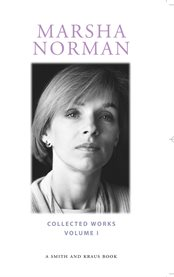 Marsha Norman Collected Plays