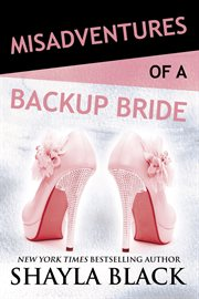 Misadventures of a backup bride cover image