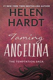 Taming Angelina