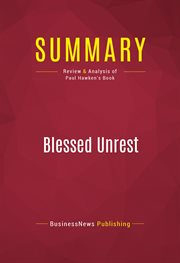Summary of Blessed Unrest: How the Largest Movement in the World Came Into Being and Why No One Saw