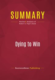 Summary: Dying to Win - Robert A. Pape