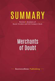 Summary: Merchants of Doubt - Naomi Oreskes and Erik Conway