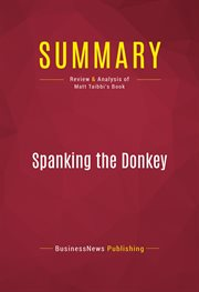 Summary of Spanking the Donkey: on the Campaign Trail With the Democrats - Matt Taibbi