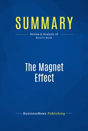 Summary : the Magnet Effect - Jesse Berst